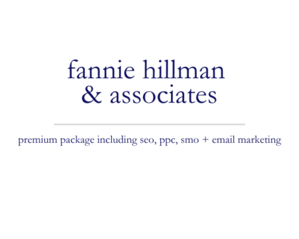 Fannie Hillman & Associates | premium package including seo, ppc, smo + email marketing