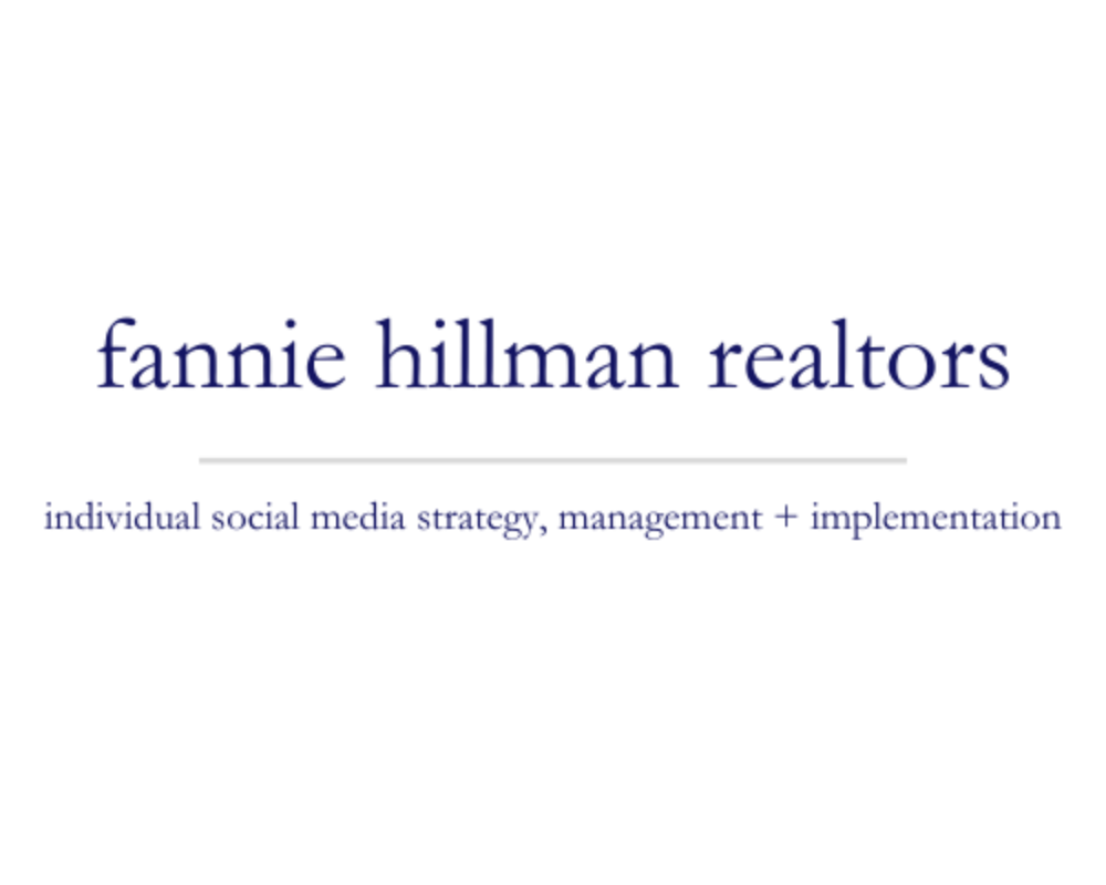 Fannie Hillman Realtors | individual social media strategy, management + implementation
