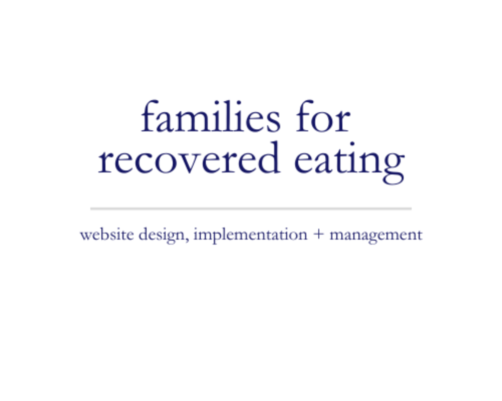 Families for Recovered Eating | website design, implementation + management