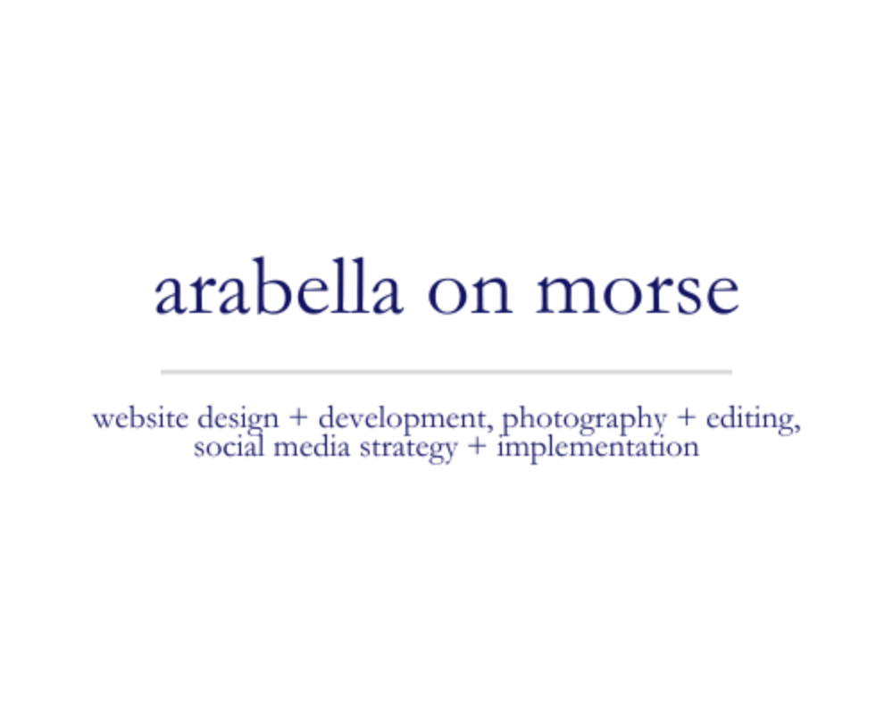 Arabella on Morse | website design + development, photography + editing, social media strategy + implementation